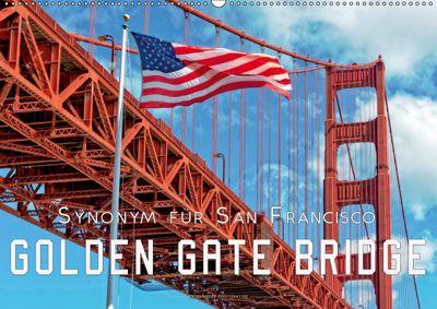 Golden Gate Bridge - Synonym für San Francisco (Wandkalender 2019 DIN A2 quer), Peter Roder