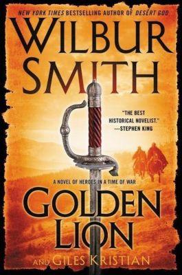 Golden Lion, Wilbur Smith, Giles Kristian