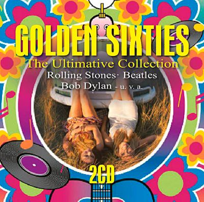 Golden Sixties - The Ultimative Collection