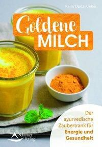 Goldene Milch - Karin Opitz-Kreher |