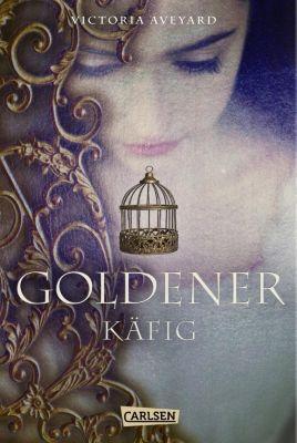 Goldener Käfig, Victoria Aveyard