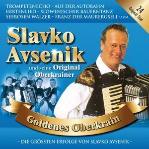 Goldenes Oberkrain, Slavko und seine Original Oberkrainer Avsenik