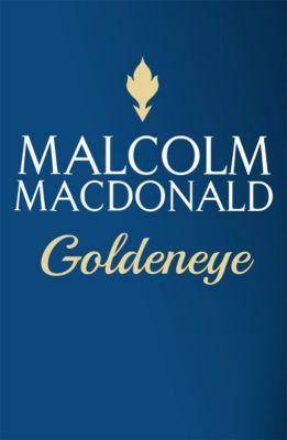 Goldeneye, Malcolm MacDonald