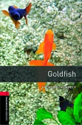 Goldfish, Raymond Chandler