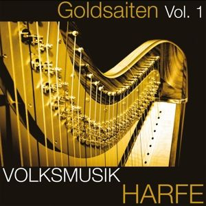 Goldsaiten Vol.1-Volksmusik Cd Harfe, Diverse Interpreten
