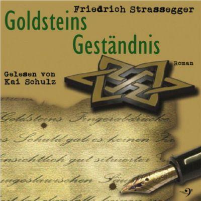 Goldsteins Geständnis, Friedrich Strassegger