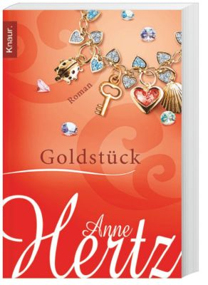 Goldstück, Anne Hertz
