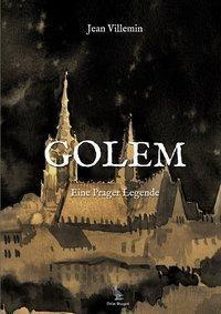 GOLEM. Eine Prager Legende, Jean Villemin