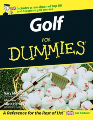 Golf For Dummies, UK Edition, Alicia Harney, Gary McCord