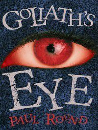 Goliath's Eye, Paul Round