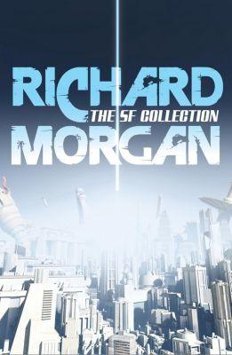 Gollancz: The Complete SF Collection, Richard Morgan