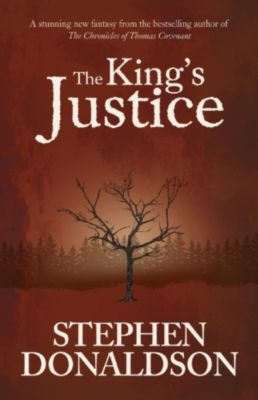 Gollancz: The King's Justice, Stephen R. Donaldson