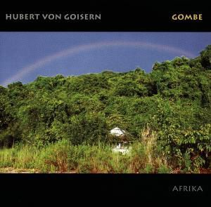 Gombe, Hubert Von Goisern