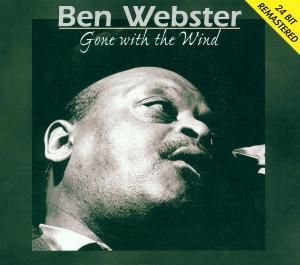 Gone With The Wind, Ben Webster