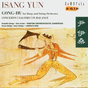 Gong Hu / Salomo / In Balance, Holliger, Zender, Camerata Bern