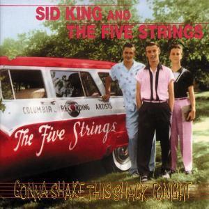 Gonna Shake This Shack Tonight, Sid King