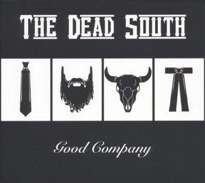 Good Company, The Dead South