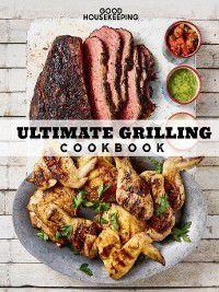 Good Housekeeping Ultimate Grilling Cookbook, Susan Westmoreland