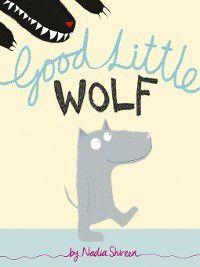 Good Little Wolf, Nadia Shireen