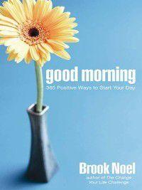 Good Morning, Brook Noel