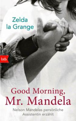 Good Morning, Mr. Mandela - Zelda la Grange |