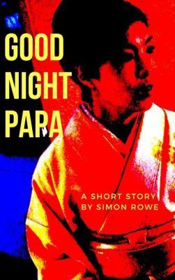 Good Night Papa, Simon Rowe