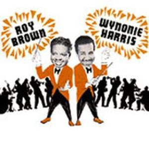 Good Rockin' Tonight, Roy & Harris,Wynonie Brown