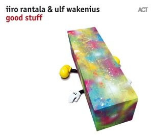 Good Stuff, Iiro Rantala, Ulf Wakenius