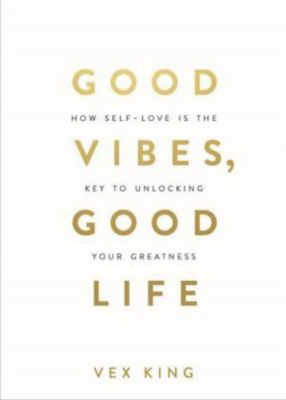 Good Vibes, Good Life, Vex King