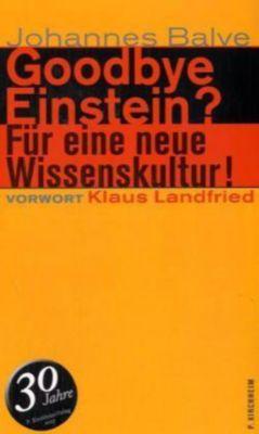 Goodbye Einstein?, Johannes Balve
