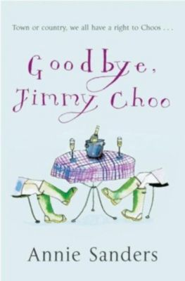 Goodbye, Jimmy Choo, Annie Sanders