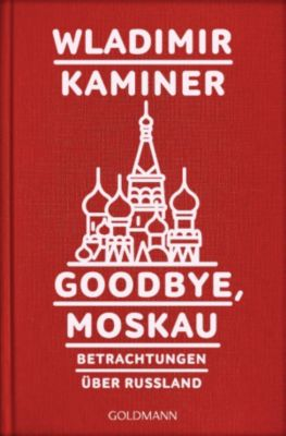 Goodbye, Moskau, Wladimir Kaminer