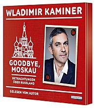 Goodbye, Moskau, 2 Audio-CDs - Produktdetailbild 1