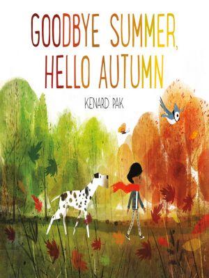 Goodbye Summer, Hello Autumn, Kenard Pak