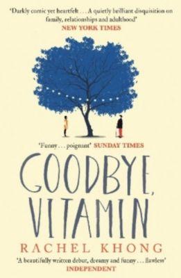 Goodbye, Vitamin, Rachel Khong