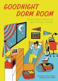 Goodnight Dorm Room, Samuel Kaplan, Keith Riegert