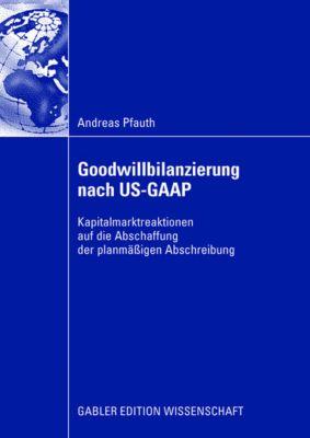 Goodwillbilanzierung nach US-GAAP, Andreas Pfauth