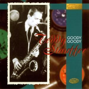 Goody Goody, Teddy Stauffer