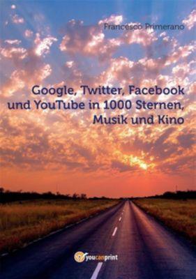 Google, Twitter, Facebook und YouTube in 1000 Sternen, Musik und Kino, Francesco Primerano