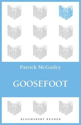 Goosefoot, Patrick McGinley