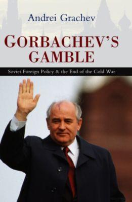 Gorbachev's Gamble, Andrei Grachev