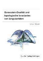 Gorenstein-Dualität und topologische Invarianten von Singularitäten, Thorsten Warmt