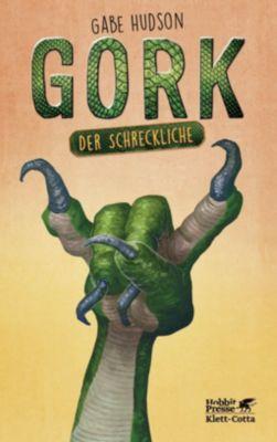 Gork der Schreckliche - Gabe Hudson |