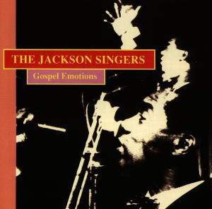 Gospel Emotions, The Jackson Singers