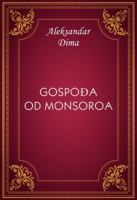 Gospođa od Monsoroa, Aleksandar Dima