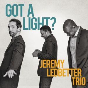 Got A Light?, Jeremy Trio Ledbetter