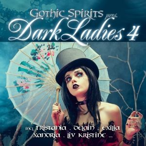 Gothic Spirits Pres. Dark Ladies 4, Diverse Interpreten