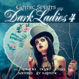 Gothic Spirits Pres. Dark Ladies 4, Diverse Interpreten