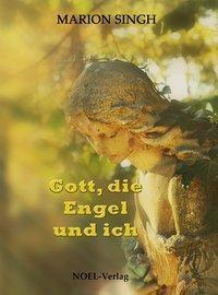 Gott, die Engel und ich, Marion Singh
