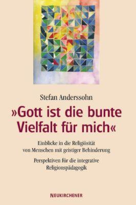 'Gott ist die bunte Vielfalt für mich', Stefan Anderssohn